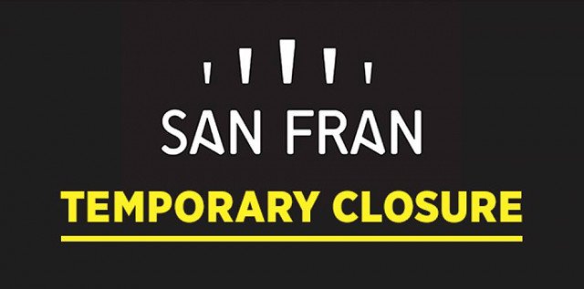 San Fran - Temporary Closure